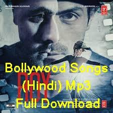 Bollywood Songs (Hindi) Mp3 Full Download