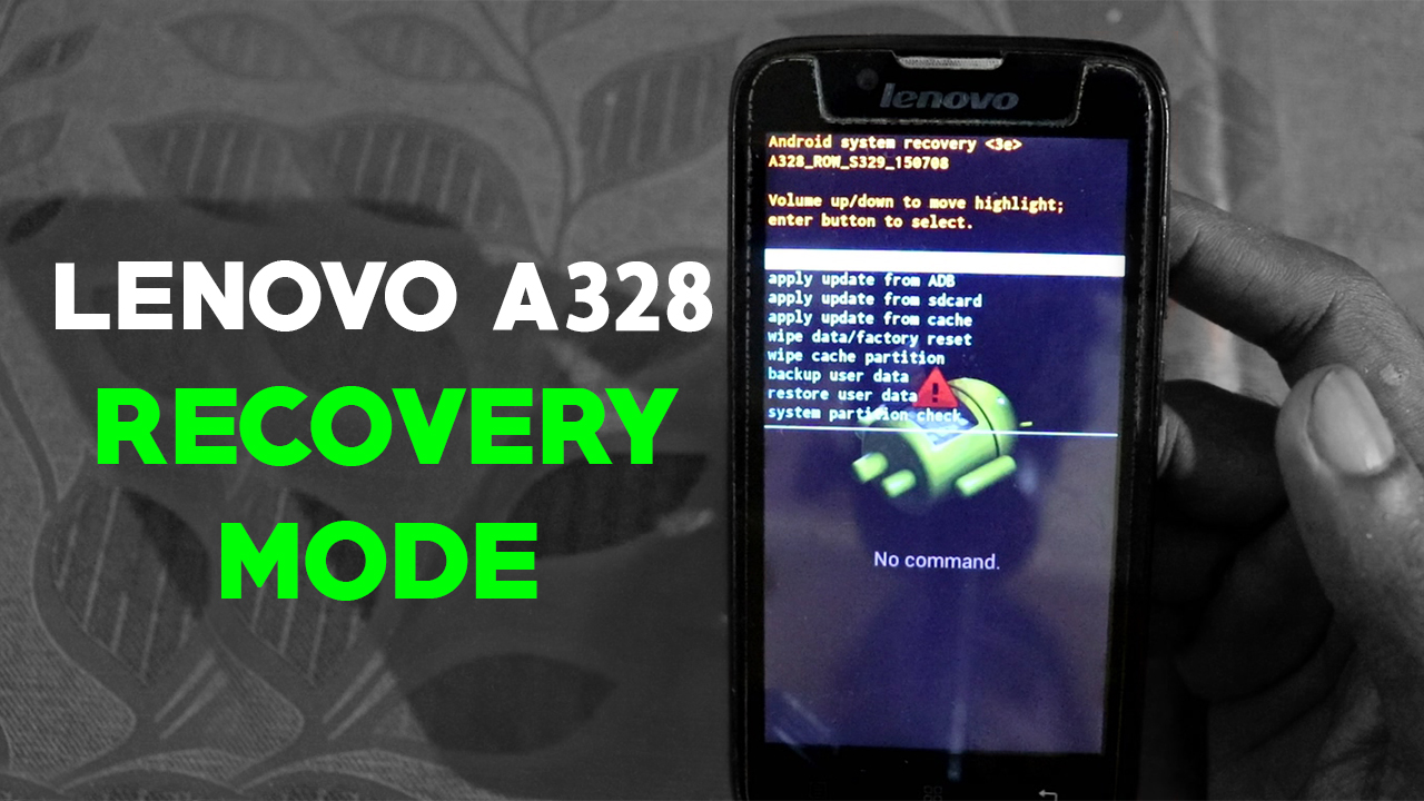 Lenovo A328 - 2 Methods to boot into Recovery Mode | 100