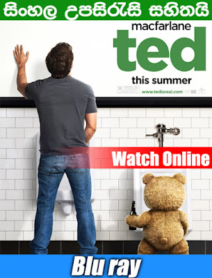 Ted 2012 Full movie Watch Online With Sinhala subtitle
