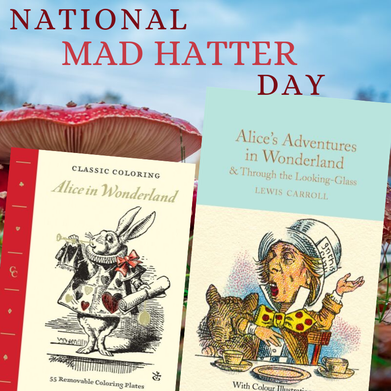 National Mad Hatter Day Wishes