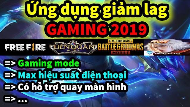 ỨNG DỤNG GIẢM LAG GAME MỚI 2019 FIX LAG LIÊN QUÂN, FREE FIRE, PUBG MOBILE, AOG