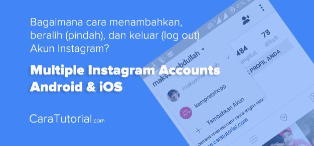 Menambahkan dan Beralih Akun Instagram (Muti Akun IG)
