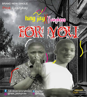 DOWNLOAD MP3 : KINGJAY Ft Youngboss -- For You
