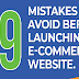 19 Mistakes To Avoid When Launching an eCommerce Site #infographic