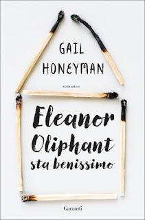 Recensione Eleanor Oliphant Sta Benissimo Di Gail Honeyman