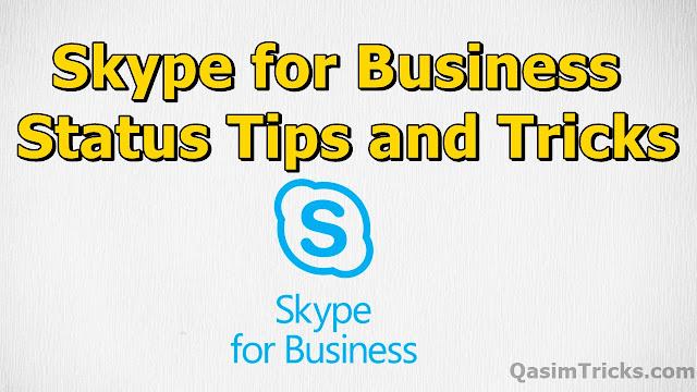 3 best Skype for business Status Tricks 2020