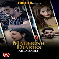 Madhosh Diaries (Adla Badli) Ullu Series Watch Online Movies