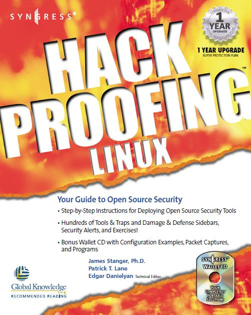 Hack Proofing Linux: A Guide to Open Source Security. Syngress