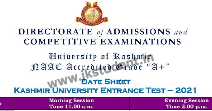 KASHMIR UNIVERSITY Date Sheet Of PG Entrance Test – 2021 :