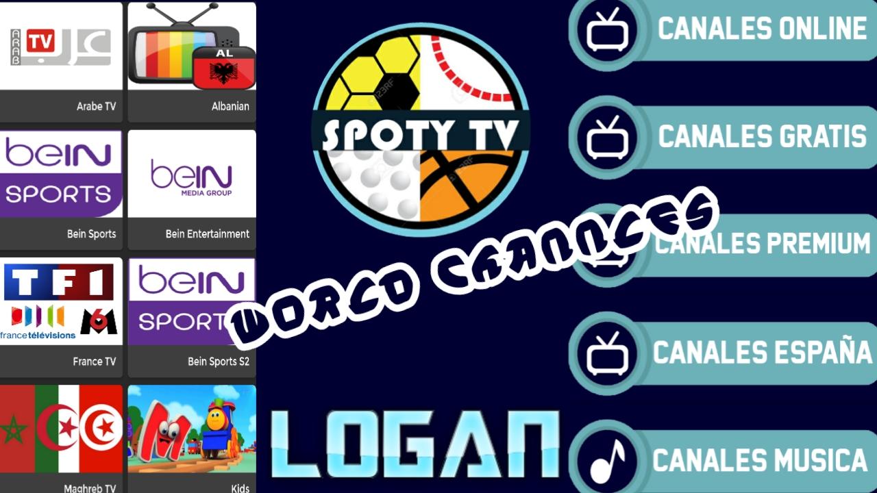 شاهد القنوات العربية وقنوات رياضية مجانا-التطبيق الثاني للكبار خطير/Spoty-Logan
