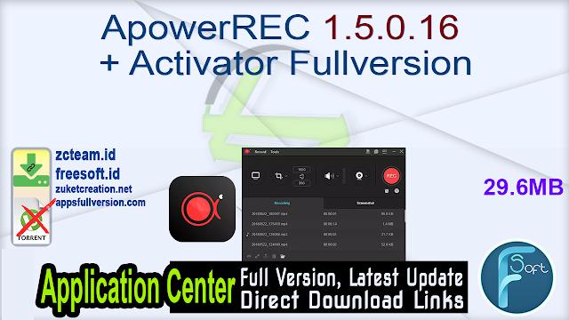 ApowerREC 1.5.0.16 + Activator Fullversion