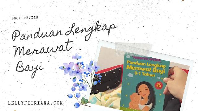 Mommyclopedia, Panduan Lengkap Merawat Bayi 0-1 Tahun