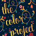 THE COLOR PROJECT BY SIERRA ABRAMS