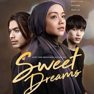 Sweet Dreams, Novel Sweet Dreams Karya Acik Lana, Drama Sweet Dreams, Drama Adaptasi Novel, Drama Sweet Dreams Lakonan Mira Filzah dan Ben Amir, Pelakon Drama Sweet Dreams, Mira Filzah, Ben Amir, Sean Lee, Nina Juren, Yuna Rahim, Roy Azman, Yusuf Bahrin, Nazs Sally, PU Azman, Didi Astillah, Michael Ang, Sinopsis Novel Sweet Dreams, Novel Online, Baca Online Novel Sweet Dreams Bab 1 Hingga Bab 5, Slot MegaDrama, Astro Ria, Drama Baru Mira Filzah, Drama Melayu Astro 2019, Poster Drama Sweet Dreams,