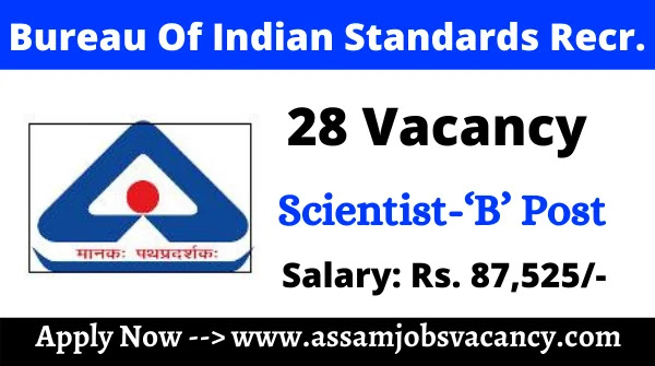 Bureau Of Indian Standards (BIS) Recruitment 2021
