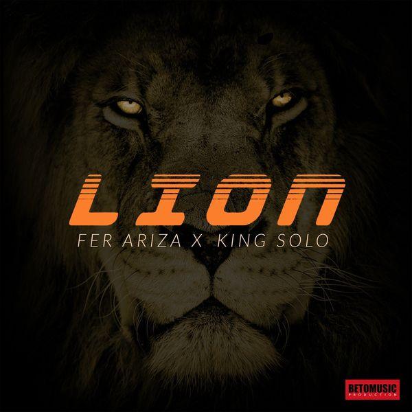 Fer Ariza – Lion (Feat.King Solo) (Single) 2021 (Exclusivo WC)