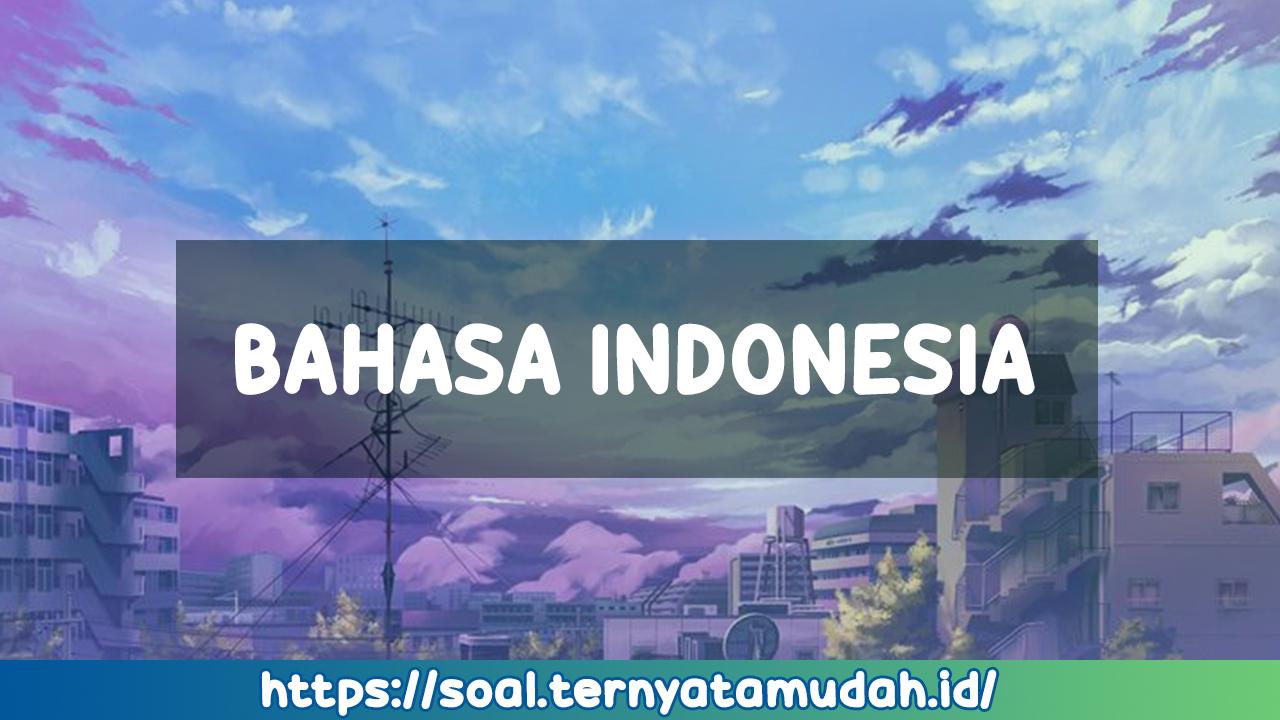 Kunci Jawaban Bahasa Indonesia Kelas XI Halaman 51-53 Revisi 2017