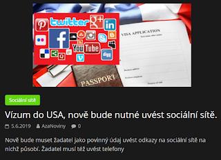 http://azanoviny.wz.cz/2019/06/05/vizum-do-usa-nove-bude-nutne-uvest-socialni-site/