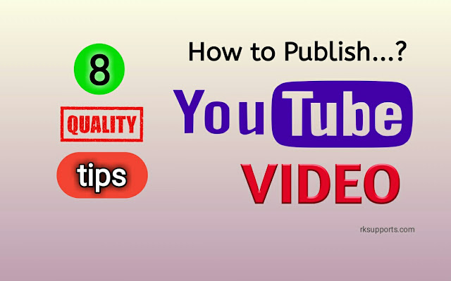 youtube video publish kaise kare; how to publish video on youtube; youtube;