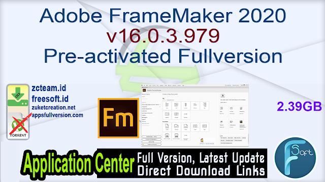 Adobe FrameMaker 2020 v16.0.3.979 Pre-activated Fullversion