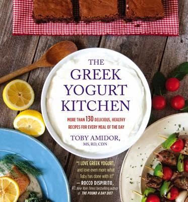 The Greek Yogurt Kitchen by Toby Amidor