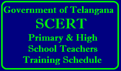 TS SCERT Training for Primary and High School Teachers all Subjects TS SCERT Training for Primary and High School Teachers all Subjects Telangana SCERT Schedule for Teacher Training Programme of PS and HS Teachers | SCERT Hyderabad Telugu English Mathematics EVS Physical Science Bio Science Social Studies Schedule at Sub District level at 3 Spells complete Schedule available here. Master trainer programme will be conducted at State level in Hyderabad at various Venues TS IPARD Rajendra Nagar, MSME Yusufguda etc Get Complete Details here ts-telangana-scert-training-for-primary-and-high-school-teachers-scedule-download/2018/08/ts-telangana-scert-training-for-primary-and-high-school-teachers-scedule-download.html