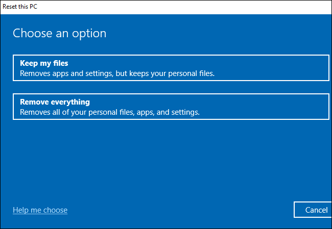 اختيار ما إذا كنت تريد الاحتفاظ بالملفات أو إزالتها أثناء إعادة تعيين Windows 10.
