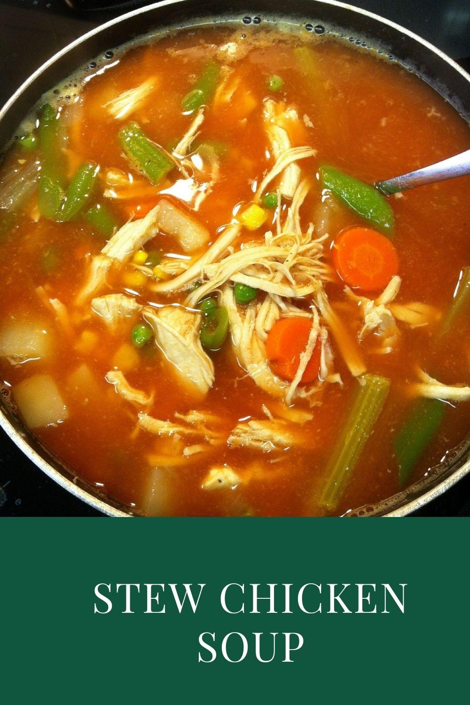 Stew Chicken Soup