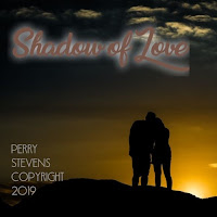 Soundcloud MP3/AAC Download - Shadow Of Love by Perry Stevens - stream song free on top digital music platforms online | The Indie Music Board by Skunk Radio Live (SRL Networks London Music PR) - Friday, 26 July, 2019