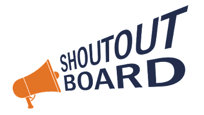 Shout Out Board