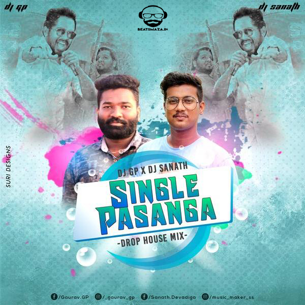 Single Pasange - (Remix) - Dj Sanath & Dj Gp