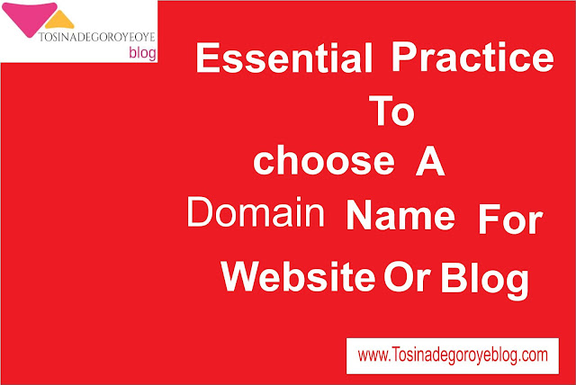 Essential Practice to Choose a Domain Name For Your Website or Blog
