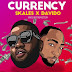 [Download Music] Skales ft. Davido – Currency