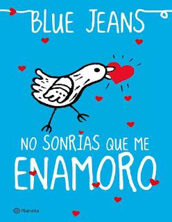 ebook libro pdf El Club De Los Incomprendidos No Sonrias Que Me Enamoro de Blue Jeans