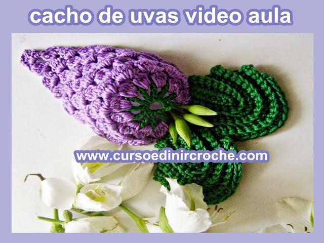 UVAS EM CROCHÊ AMIGURUMI DECORAÇÃO FRUTAS CURSO EDINIR CLUB VIDEO AULAS ONLINE INSTAGRAM PINTEREST YOUTUBE FACEBOOK aprender croche