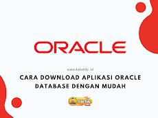 Cara Download Aplikasi Oracle Database Terbaru Dengan Mudah