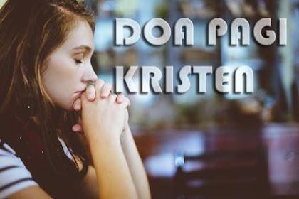 Contoh Doa Pagi Kristen Sederhana dan Baik