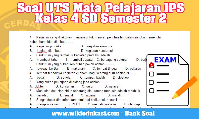 Soal UTS Mata Pelajaran IPS Kelas 4 SD Semester 2