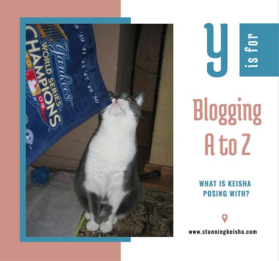 Blogging From A to Z: Y is for …