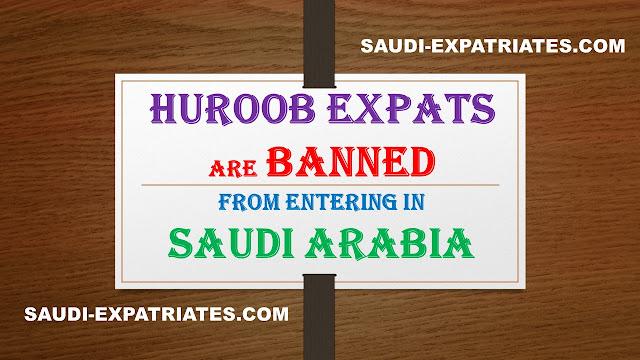 HUROOB EXPATS PERMANENTLY BANNED IN SAUDI ARABIA