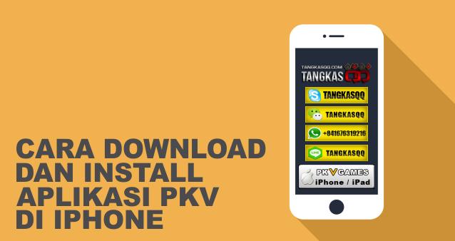 Install Aplikasi Poker Pkv Di Smartphone IOS