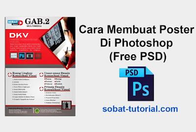 Cara Membuat Poster Di Photoshop (Free PSD)