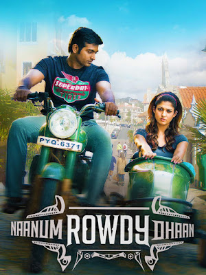 Naanum Rowdy Dhaan (2015) Dual Audio [Hindi – Tamil] 720p | 480p UNCUT HDRip ESub x264 1.1Gb | 450Mb