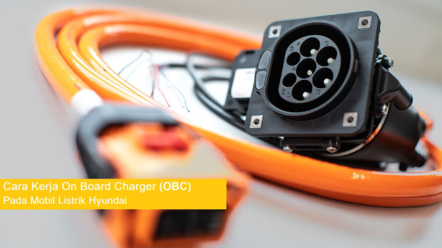 cara kerja on board charger