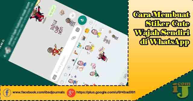 Cara Membuat Stiker Cute Wajah Sendiri di WhatsApp