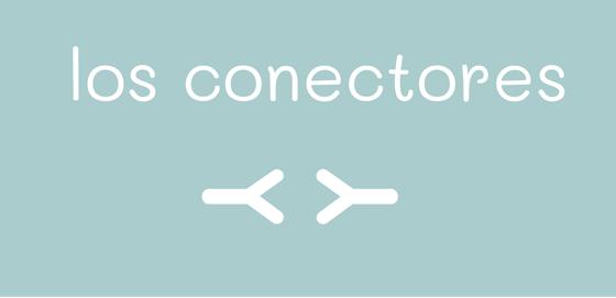 Lista de conectores o conectivos en español
