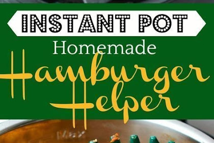 Instant #Pot #Homemade #Hamburger #Helper