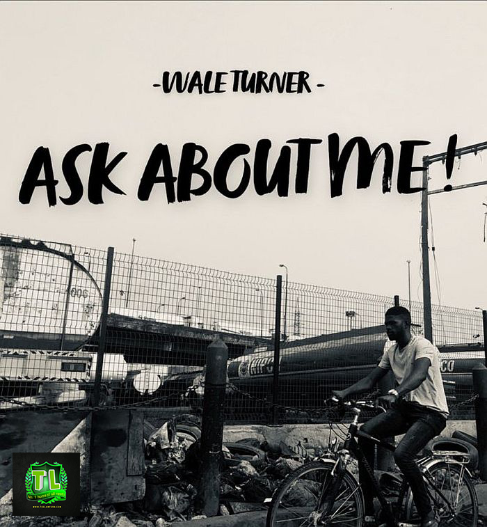 Wale Turner Ask About Me Mp3 Download teelamford