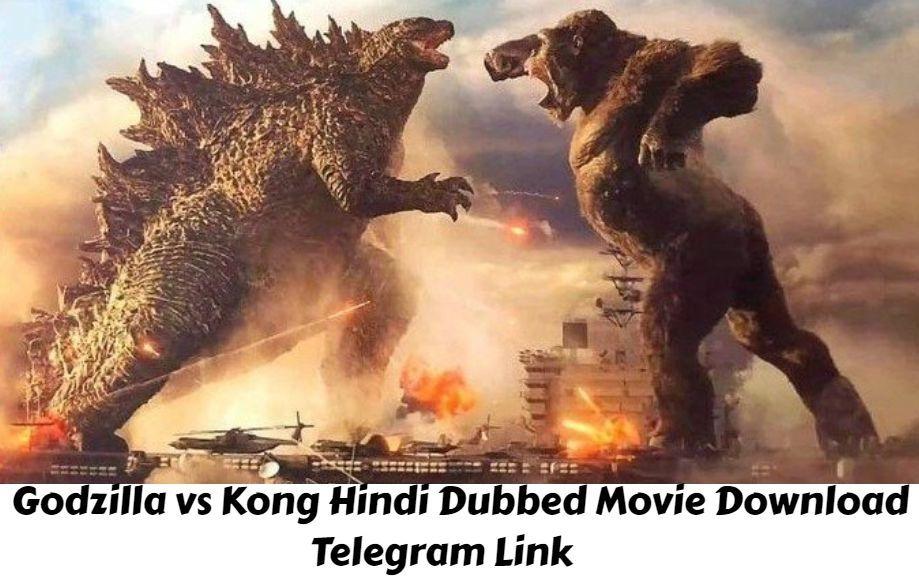 Godzilla vs Kong Hindi Dubbed Movie Download Telegram Link, Godzilla vs Kong Hindi Dubbed Telegram Link Trends on Google