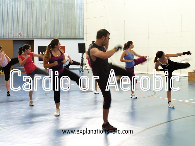 Cardio or Aerobic